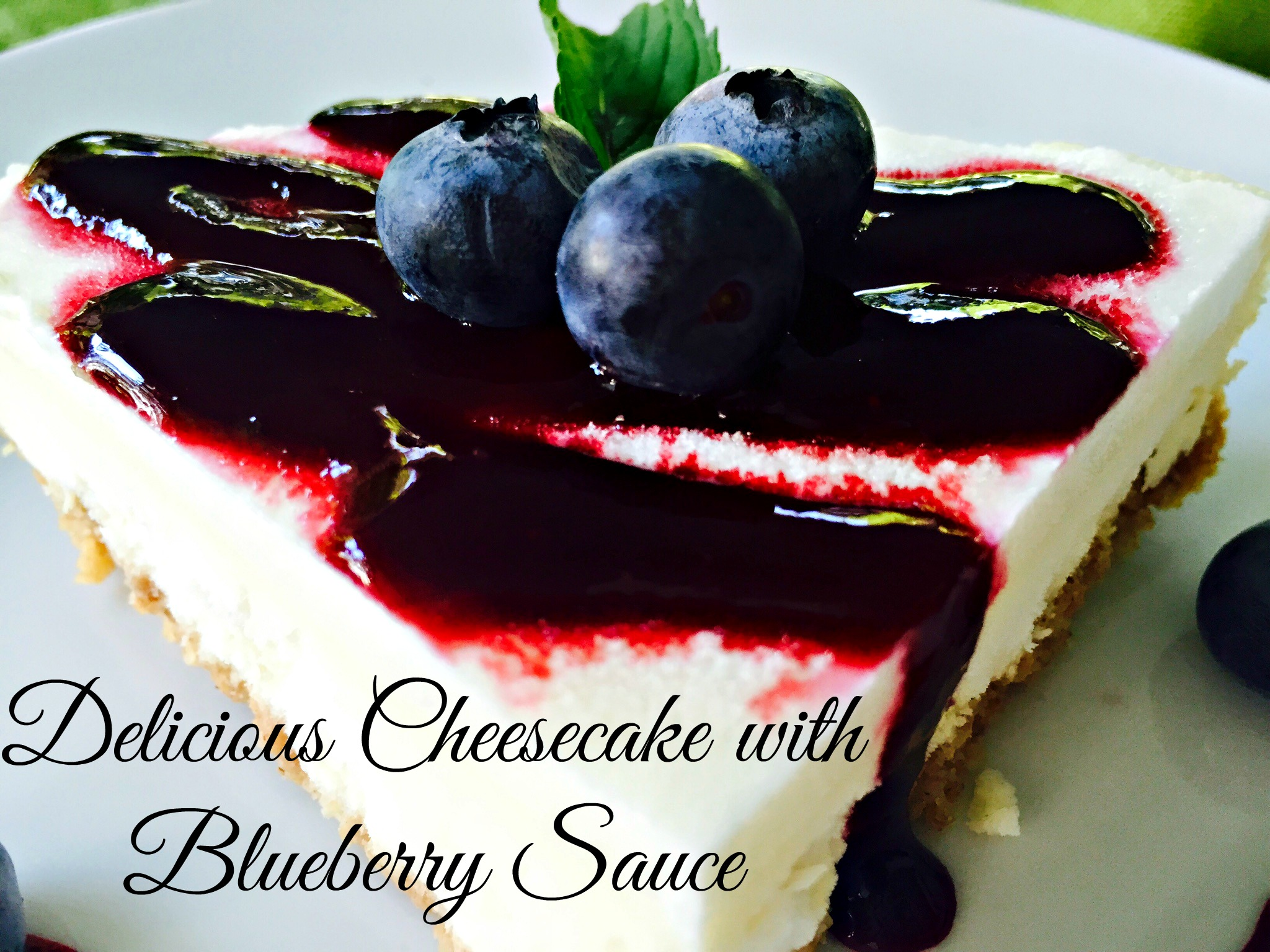 Delicious Cheesecake with Blueberry Sauce 3