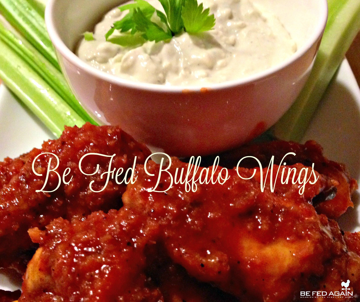 be fed buffalo wings